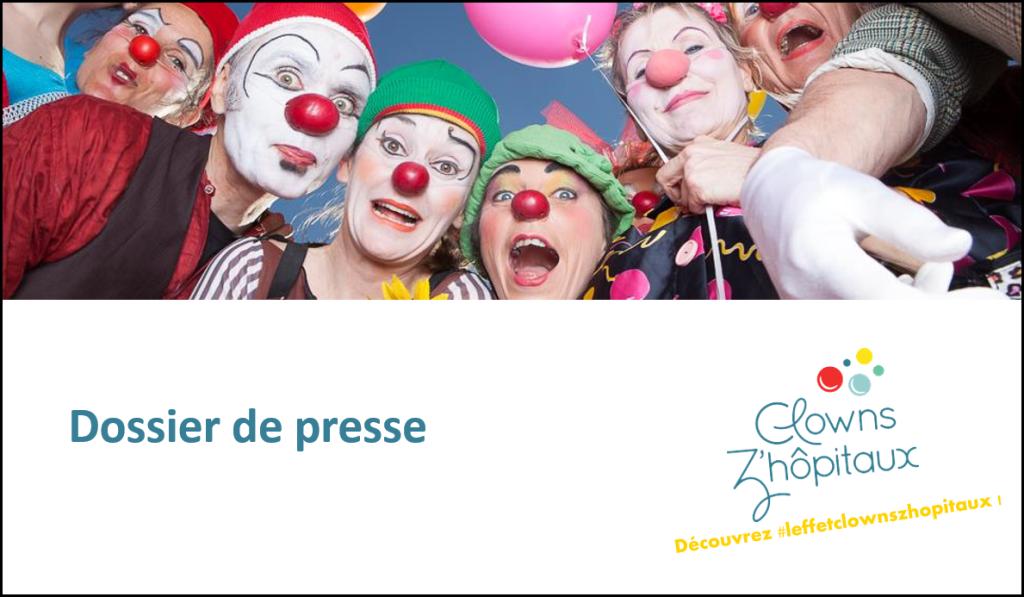 dossier de presse Clowns Z'hôpitaux