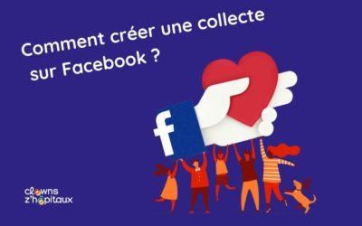 Comment créer une collecte de dons sur Facebook ?