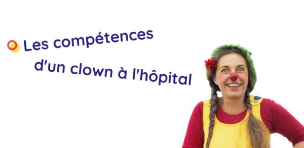 Les compétences d'un clown à l'hôpital